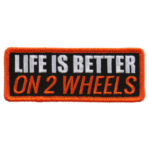 Life is better on 2 wheels PATCH 10CM/5CM