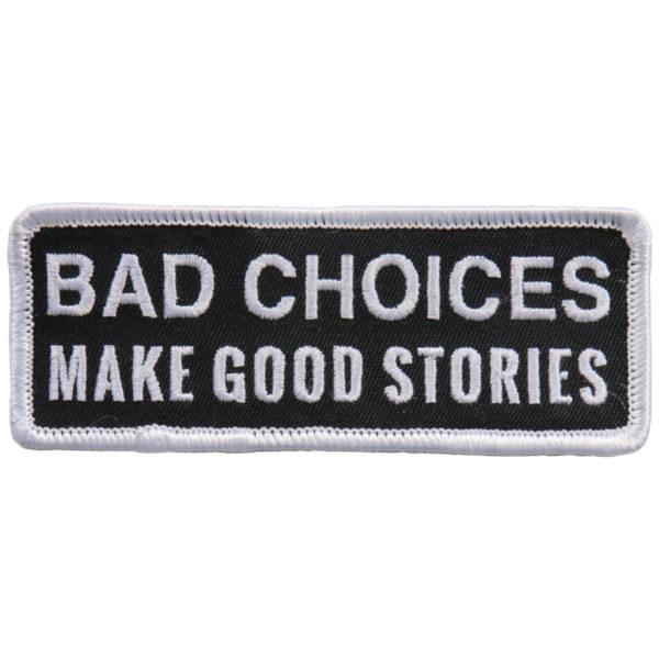 Bad choices good stories Patch 10cm/5cm